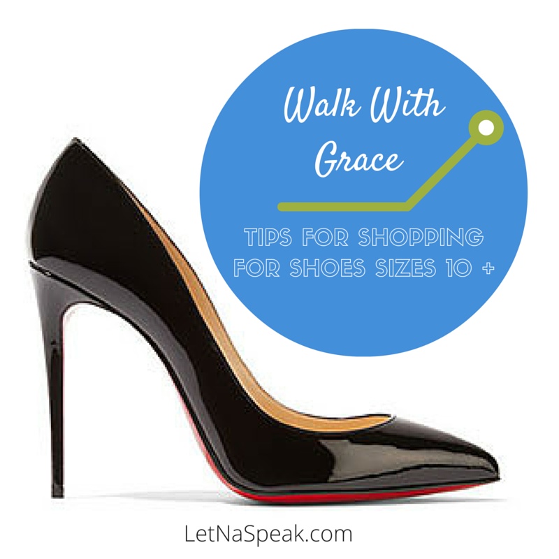 Big Feet Blues: Tips for Finding Shoes for Sizes 10 & Up!